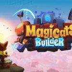Still Some Assembly Required – MagiCats Builder Review